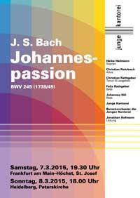 Plakat zur Johannespassion, Junge Kantorei März 2015