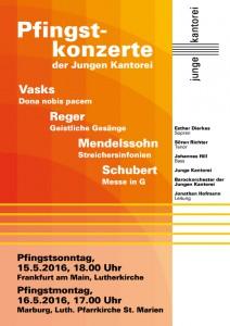 Plakat der Pfingstkonzerte der Jungen Kantorei 2016: Werke von Peteris Vasks, Franz Schubert, Felix Mendelssohn und Max Reger